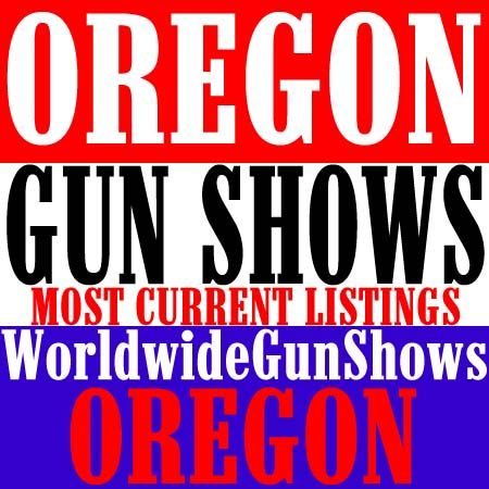 2019 Salem Oregon Gun Shows